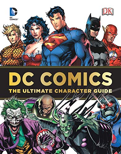 DC Comics Ultimate Character Guide -