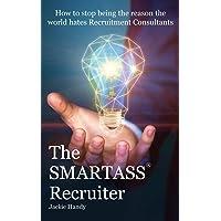 The SMARTASS Recruiter