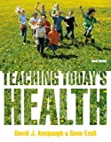 Teaching Today's Health 10th Edition