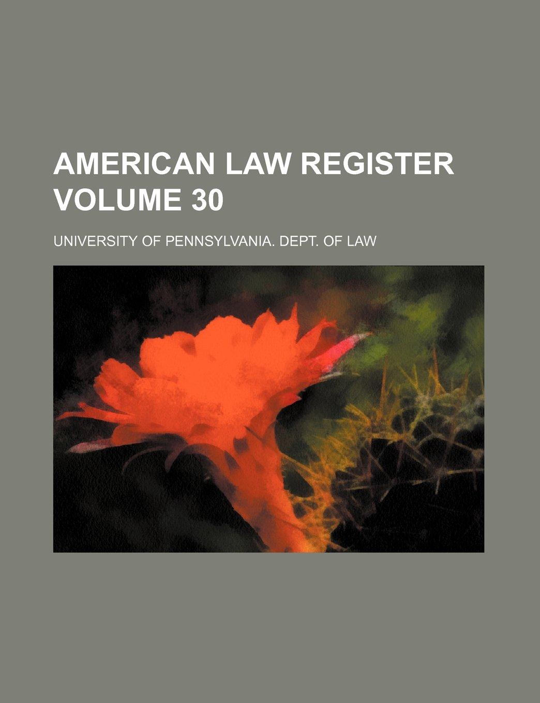 American law register Volume 30 ebook
