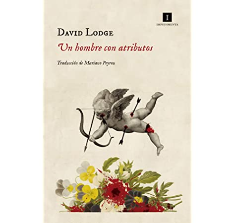 Un hombre con atributos (Impedimenta): Amazon.es: Lodge, David ...