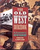 The Old West Sourcebook, Chuck Lawliss, 0517880326