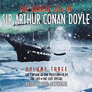 The Darker Side of Sir Arthur Conan Doyle: Volume 3 Audiobook