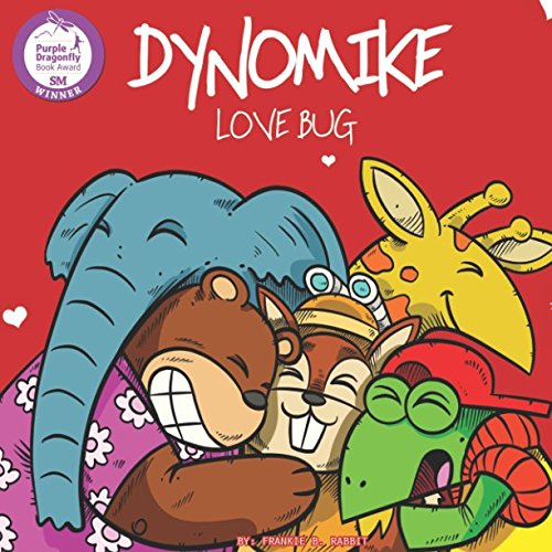 Dynomike: Love Bug (Children's Valentine's Day Book About Spreading Love and Kindness)