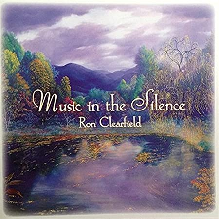 Music In The Silence: Ron Clearfield: Amazon.es: Música