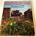 Greening the City Streets, Barbara A. Huff, 0899197418
