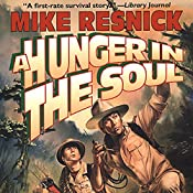 A Hunger in the Soul | Mike Resnick
