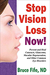 Amazon stop alzheimers now ebook bruce fife russell stop vision loss now prevent and heal cataracts glaucoma macular degeneration and fandeluxe Epub