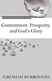 Contentment, Prosperity, and God's Glory (Puritan Treasures for Today Book 4)