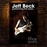 Jeff Beck: Performing This Week-Live At Ronnie Scott's [Vinyl LP] (Vinyl)