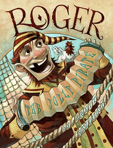 (Roger, the Jolly Pirate)