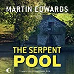 The Serpent Pool | Martin Edwards