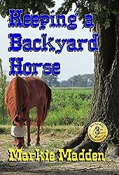 Keeping a Backyard Horse