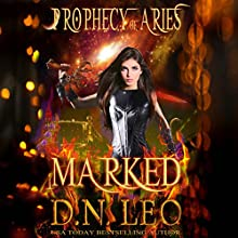 Marked: Prophecy of Aries, Book 1 Audiobook by D. N. Leo Narrated by Catherine Edwards