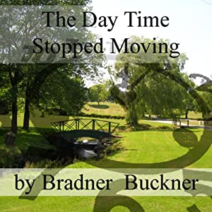 The Day Time Stopped Moving Audiobook
