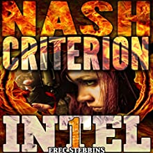 The Nash Criterion: INTEL 1, Book 4 Audiobook by Erec Stebbins Narrated by Maria Marquis