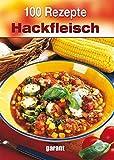 100 Rezepte Hackfleisch