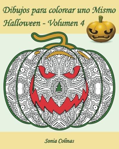 (Dibujos para colorear uno Mismo - Halloween - Volumen 4: 25 calabazas alocadas para colorear (Volume 4) (Spanish)