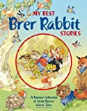 My Best Brer Rabbit Stories, Rene Cloke, 1841358061
