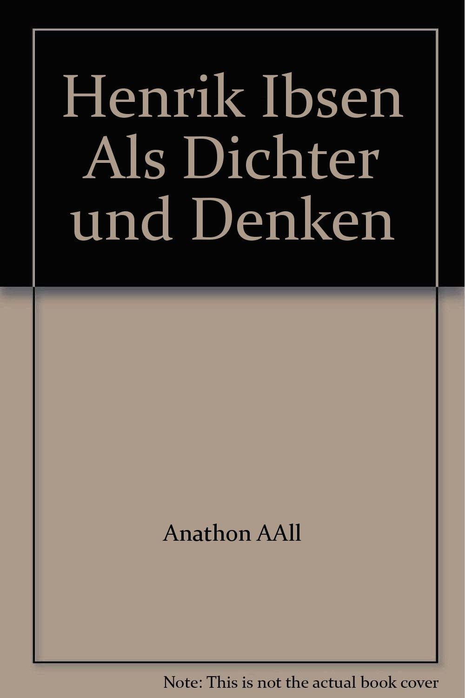 Henrik Ibsen Als Dichter und D...