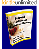 Beloved Traditional Christmas Bakery - Volume 01 (Christmas Bakery - Recipe) (English Edition)