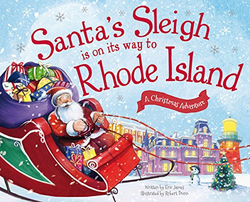 - Santa's Sleigh Is on Its Way to Rhode Island: A Christmas Adventure