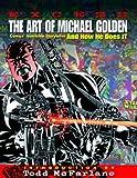 Excess - The Art of Michael Golden, Michael Golden and Renee Witterstaetter, 1934331007