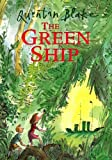 Green Ship by Quentin Blake (2000-05-03)