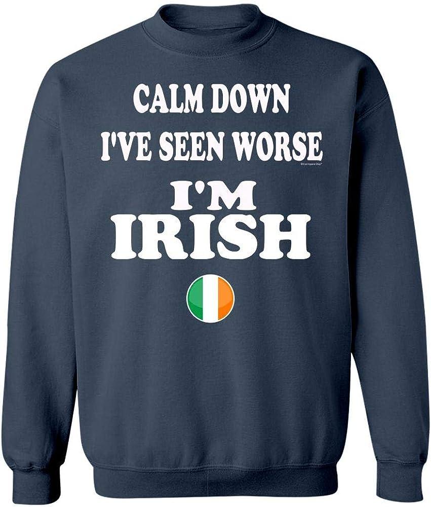 Cool Apparel Shop Keep Calm and Calm Down Ive Seen Worse Im Irish Sweatshirt Navy
