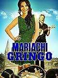 DVD : Mariachi Gringo