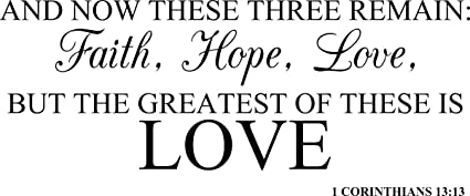 amazon com wall decal quote and now these three remain faith hope