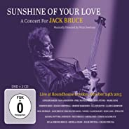 Sunshine Of Your Love: A Concert For Jack Bruce