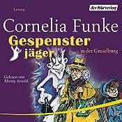 Gespensterjäger in der Gruselburg | Cornelia Funke