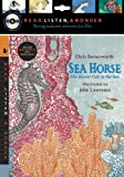 img - for Sea Horse with Audio, Peggable: The Shyest Fish in the Sea: Read, Listen, & Wonder book / textbook / text book