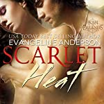 Scarlet Heat: Born to Darkness Series #2 | Evangeline Anderson