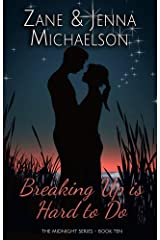 Breaking up Is Hard to Do - A Short Story: The Midnight Series - Book Ten Kindle Edition