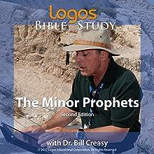 The Minor Prophets Lecture Auteur(s) : Dr. Bill Creasy Narrateur(s) : Dr. Bill Creasy