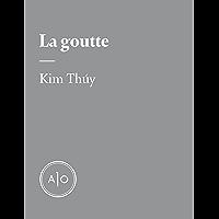 La goutte (French Edition)