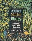 Exploring Marine Biology