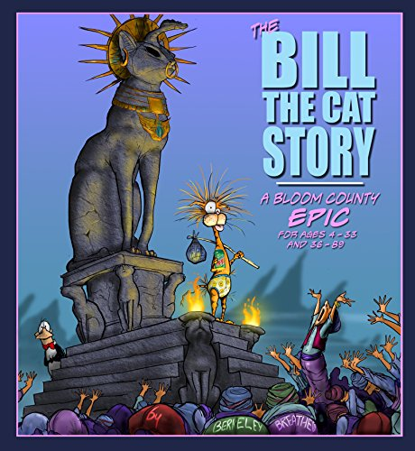The Bill the Cat Story: A Bloom County Epic (Winnie The Pooh Stories From The Heart)