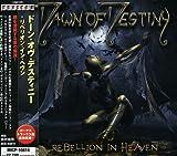 Rebellion in Heaven by Dawn of Destiny (2009-01-21)
