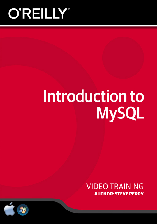 Introduction to MySQL [Online Code] by O'Reilly Media
