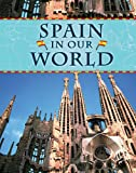 Spain in Our World, Sean Ryan, 159920438X
