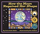 How the Moon Regained Her Shape, Janet Ruth Heller, 1607187043