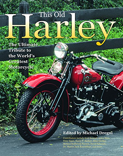 Pdf Transportation This Old Harley: The Ultimate Tribute to the World's Greatest Motorcycle