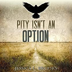 Pity Isn't an Option