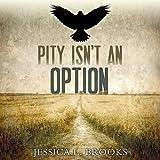 Pity Isn't an Option: Cozenage, Book 1