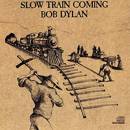 Slow Train Coming: Bob Dylan: Amazon.es: Música