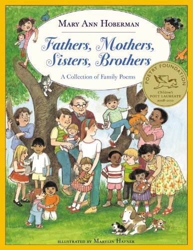 Download Fathers, Mothers, Sisters, Brothers: A Collection Of Family Poems (Turtleback School & Library Binding Edition) PDF