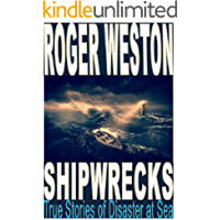 SHIPWRECK: True Stories of Disaster at Sea